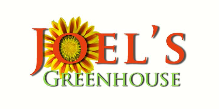 Joel's Greenhouse